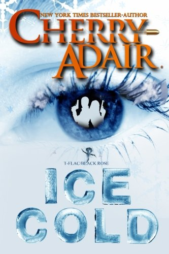 Ice Cold (T-FLAC/Black Rose) (Volume 3) pdf epub