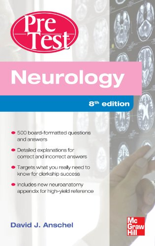 Neurology PreTest Self-Assessment And Review, Eighth Edition Pdf