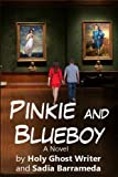 img - for Pinkie and Blueboy: A Novel (The Count of Monte Cristo) (Volume 5) book / textbook / text book