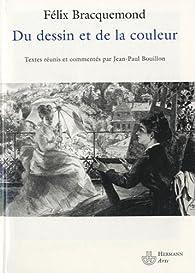 Du dessin et de la couleur par Félix Bracquemond