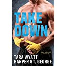 Take Down (Blood and Glory Book 2)
