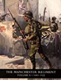 img - for History of the Manchester Regiment (63rd and 96th Regiments): Volumes I (1758-1883) and II (1883-1922) 2005: v. I and II book / textbook / text book