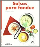 img - for Salsas Para Fondue (Spanish Edition) book / textbook / text book