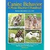 Canine Behavior A Photo Illustrated Handbook