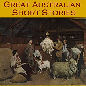 Great Australian Short Stories Audiobook