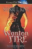 Wanton Fire, Sherri L. King, 1419951149