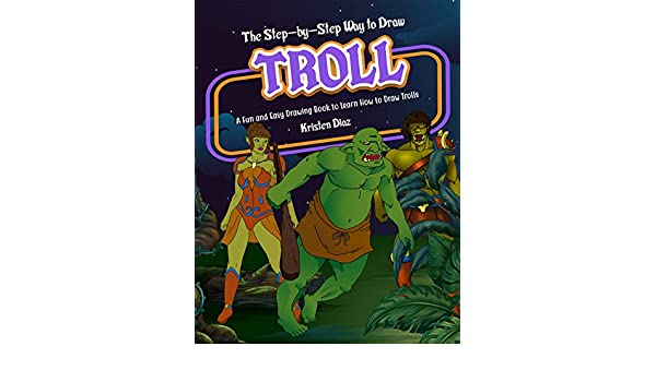 The Step-by-Step Way to Draw Troll: A Fun and Easy Drawing ...