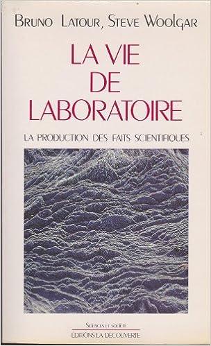 En ligne La Vie de laboratoire : La production des faits scientifiques pdf epub