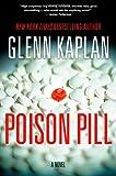Poison Pill: A Novel