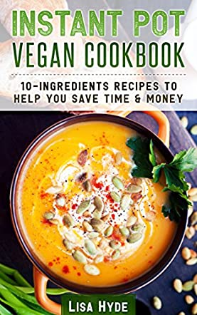 Instant Pot Vegan Cookbook