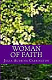 Woman of Faith, Julia Carrington, 1477589082