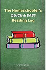 The Homeschooler's Quick & Easy Reading Log Paperback