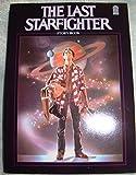 The Last Starfighter Storybook by Haney, Lynn, Foster, Alan Dean, Betuel, Jonathan(May 1, 1984) Hardcover