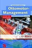 Ottomotor-Management: Systeme und Komponenten (Bosch Fachinformation Automobil)