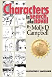 Characters in Search of a Novel, Molly Campbell, 1478399619