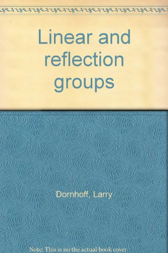 Linear Reflection (Linear and reflection groups)