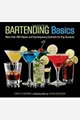 Knack Bartending Basics: More than 400 Classic and Contemporary Cocktails for Any Occasion (Knack: Make It easy) Paperback