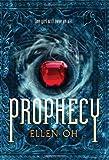 Prophecy, Ellen Oh, 0062091093