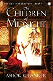 img - for The Epic Mahabharata - Book 1: The Children of Midnight book / textbook / text book