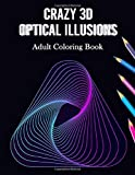 Crazy 3D Optical Illusions Adult Coloring Book: Large Print Relaxing Coloring Patterns on Black Background for Grownups…