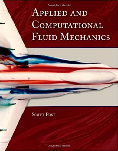 Applied And Computational Fluid Mechanics (Engineering): Scott Post