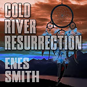 Cold River Resurrection Audiobook