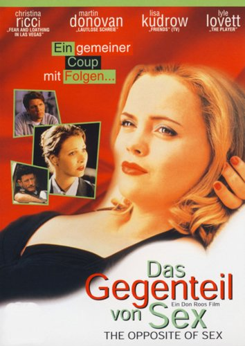 Das Gegenteil von Sex - The Opposite of Sex Film