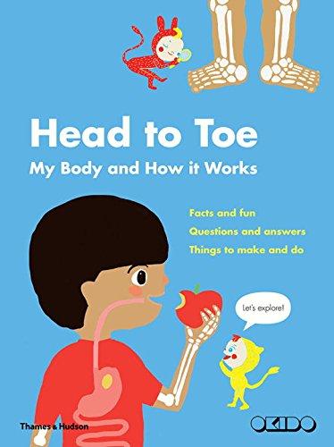 My head-to-toe body book (Anglais) Broché – 6 juillet 2017 Okido Thames & Hudson Ltd 0500651302 Children: Grades 1-2