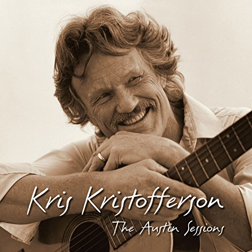 Kris Kristofferson - The Austin Sessions (Expanded Edition) - Zortam Music