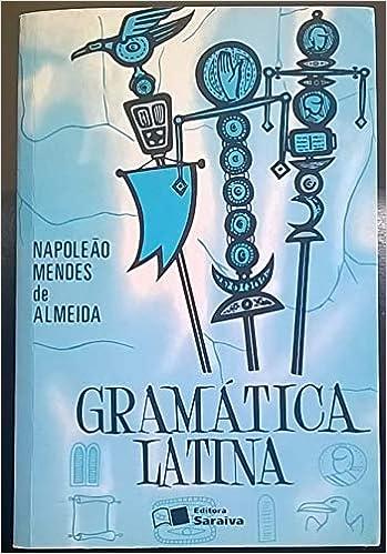gramatica latina napoleao mendes almeida
