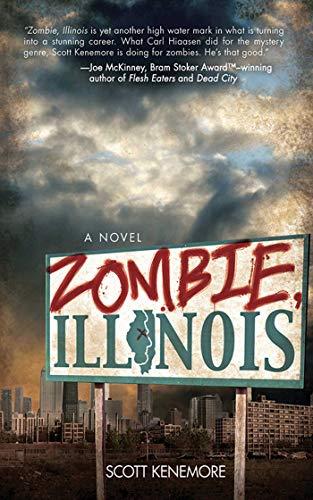 Zombie, Illinois: A Novel ()