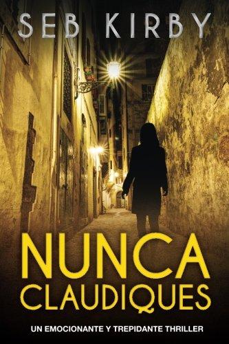 nunca-claudiques-un-emocionante-y-trepidante-thriller-james-blake-volume-1-spanish-edition
