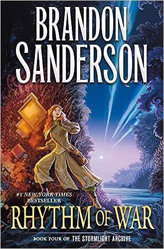 Rhythm of War: Book Four of The Stormlight Archive (The Stormlight Archive, 4): Sanderson, Brandon: 9780765326386: Amazon.com: Books