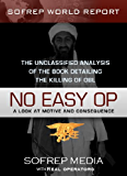 No Easy Op: The Unclassified Analysis of the Book Detailing The Killing of OBL (SOFREP World Report 1)