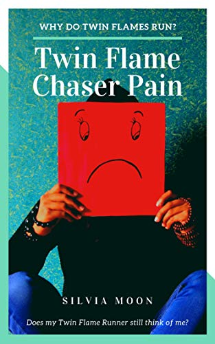Amazon com: Twin Flame Chaser Pain: Why do Twin Flames Run