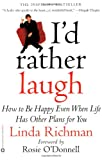 I'd Rather Laugh, Linda Richman and R. O'Donnell, 0446678074