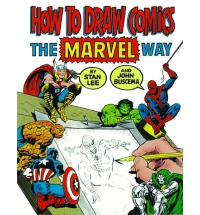 [HOW TO DRAW COMICS THE MARVEL WAY] BY Lee, Stan (Author) Fireside Books (publisher) Paperback