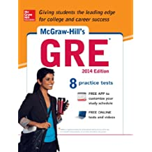 McGraw-Hill's GRE, 2014 Edition: Strategies + 8 Practice Tests + App (Mcgraw-Hill's Gre (Book & CD-Rom))