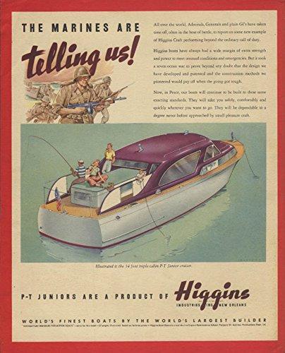 - Marines are telling us! Higgins 34-foot Triple-Cabin P-T Junior Cruiser ad 1945
