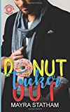 img - for Donut Tucker Out (Beech Grove Novellas) (Volume 1) book / textbook / text book