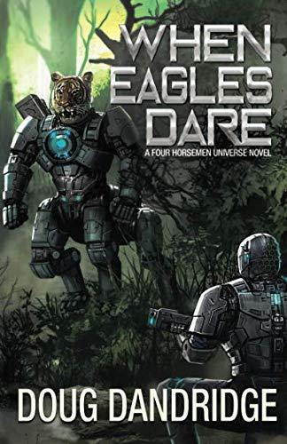 When Eagles Dare (Four Horsemen Tales)