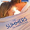 The Summers Audiobook by Iva-Marie Palmer Narrated by Whitney Dykhouse