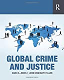 img - for Global Crime and Justice book / textbook / text book