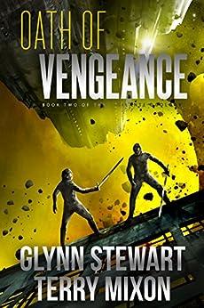 Oath of Vengeance (Vigilante Book 2) by [Mixon, Terry, Stewart, Glynn]