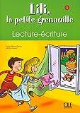 Lili, la petite grenouille - Niveau 1 - Cahier de lecture-écriture