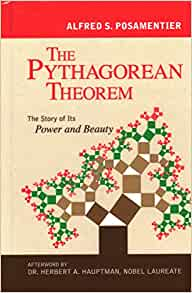 The Pythagorean Theorem The Story Of Its Power And Beauty Posamentier Alfred S Hauptman Herbert A 9781616141813 Amazon Com Books