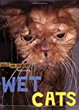 Wet Cats, Mario Garza and Chronicle Books Staff, 0811862275