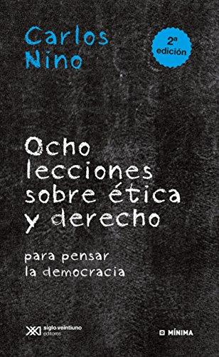 Ocho lecciones sobre ética y derecho para pensar la democracia (Mínima)