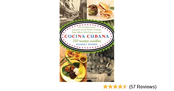 Cocina Cubana (Spanish Edition) - Kindle edition by Raquel Rabade Roque. Cookbooks, Food & Wine Kindle eBooks @ Amazon.com.