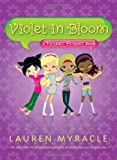 Violet in Bloom (A Flower Power Book #2)